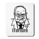 Cheney: iTorture Mousepad