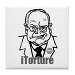 Cheney: iTorture Tile Coaster