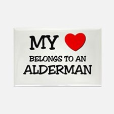 My Heart Belongs To An ALDERMAN Rectangle Magnet