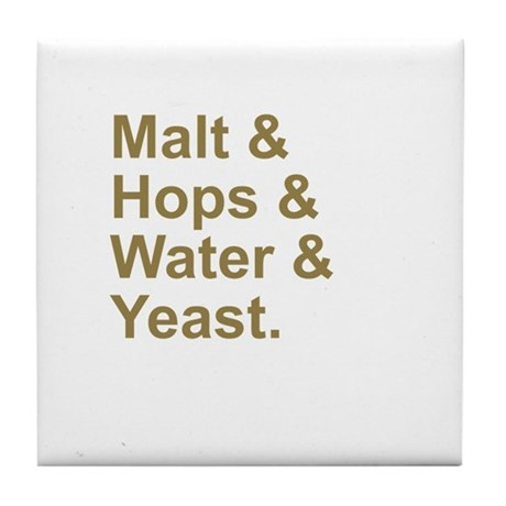 Malt, Hops, Water & Yeast Tile Coaster