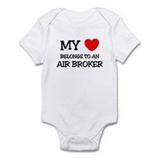 My Heart Belongs To An AIR BROKER Infant Bodysuit