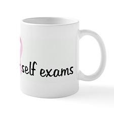 Just do your self exams pink Mug