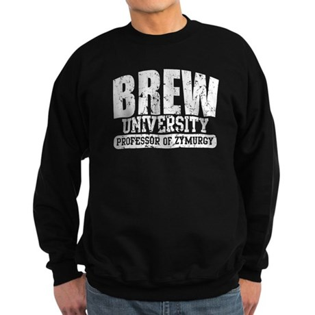 Brew University - Professor of Zymurgy Sweatshirt