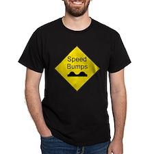 Speed Bumps Sign Black T-Shirt