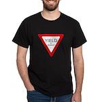 Yield to Temptation Black T-Shirt