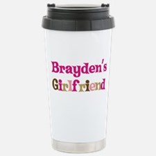 Brayden's Girlfriend Stainless Steel Travel Mug