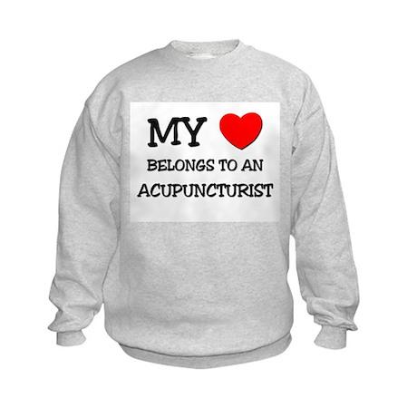 My Heart Belongs To An ACUPUNCTURIST Kids Sweatshi
