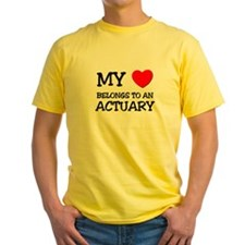 My Heart Belongs To An ACTUARY T