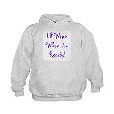 I'll Wean When I'm Ready - Mu Hoodie