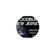 woodbury new jersey - greatest place on earth Mini