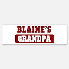 Blaines Grandpa Bumper Bumper Bumper Sticker