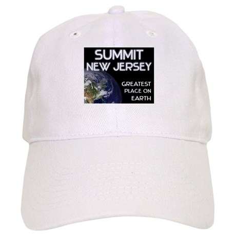 summit new jersey - greatest place on earth Cap
