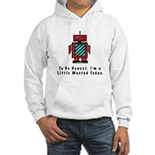 I'm a Little Wasted Hoodie