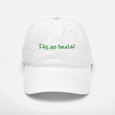 Fág An Bealach Baseball Baseball Cap