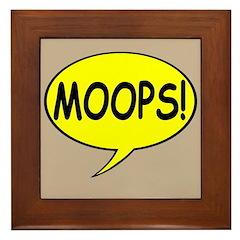 """""""Moops!"""" Framed Tile"""