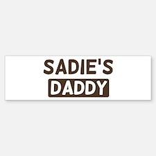 Sadies Daddy Bumper Bumper Bumper Sticker