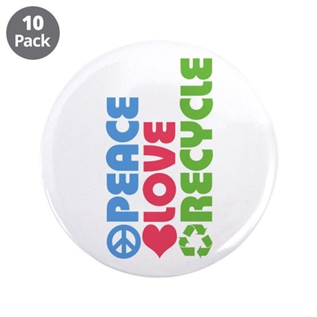 """Peace Love Recycle 3.5"""" Button (10 pack)"""