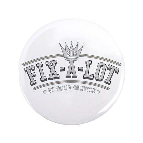 """Sir Fix-A-Lot 3.5"""" Button"""