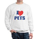 I Love Pets Sweatshirt