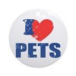 I Love Pets Ornament (Round)