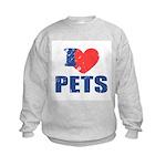 I Love Pets Kids Sweatshirt