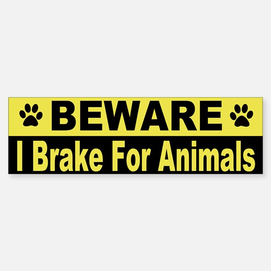 I Brake For Animals Bumper Car Car Sticker
