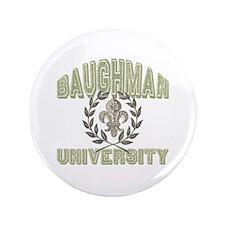 "Baughman Last Name University 3.5"" Button"