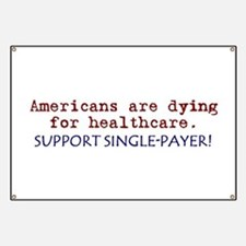 Single-Payer Healthcare Now! Banner