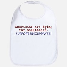 Single-Payer Healthcare Now! Bib