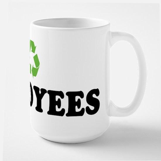 I Recycle Employees Large Mug