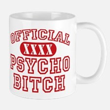 Official Psycho Bitch Mug