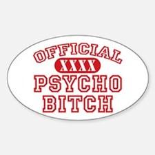 Official Psycho Bitch Oval Decal