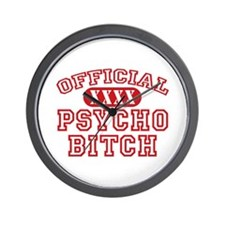 Official Psycho Bitch Wall Clock