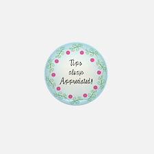 Tips appreciated! Mini Button (10 pack)