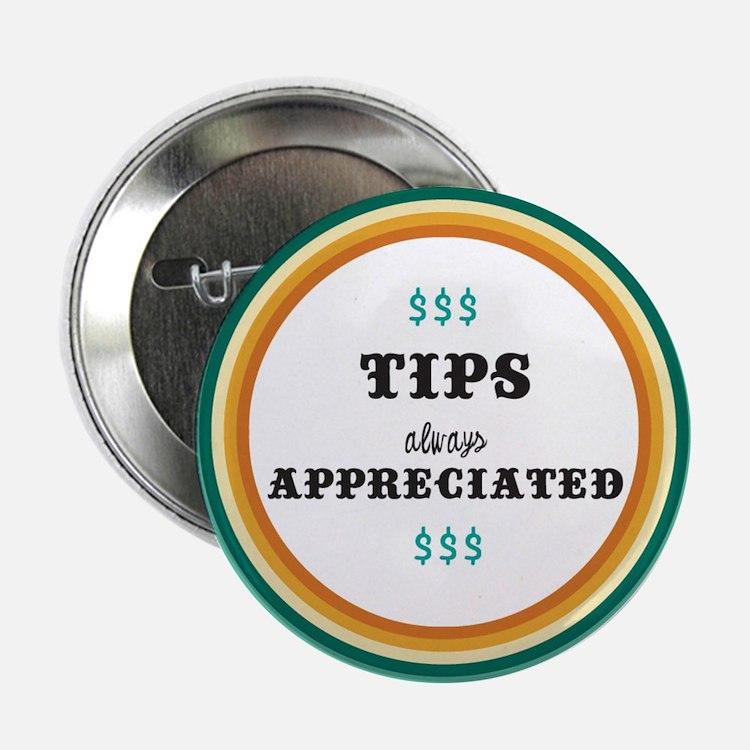 """Tips appreciated! 2.25"""" Button"""