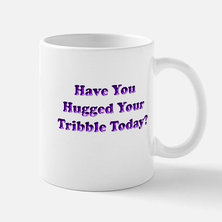 Hugged Your Tribble Mug