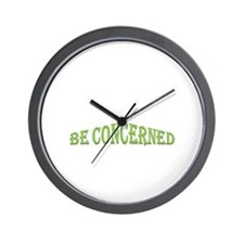 Be Concerned Wall Clock