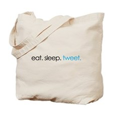 eat. sleep. tweet. funny twitter shirts Tote Bag