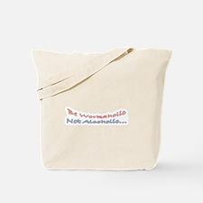 Be Workaholic Tote Bag