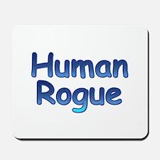 Human Rogue Mousepad