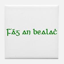 Fág An Bealach Tile Coaster