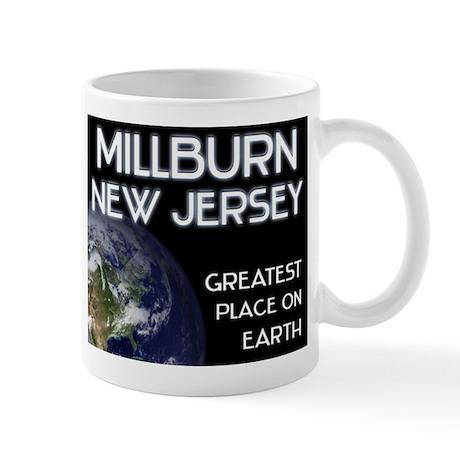millburn new jersey - greatest place on earth Mug
