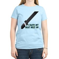 I Have My Seat Belt On T-Shirt