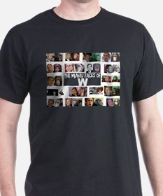 The Many Faces Of W T-Shirt