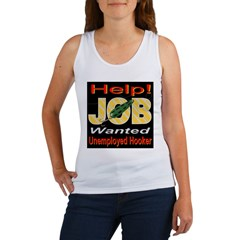 Unemployed Hooker Women's Tank Top