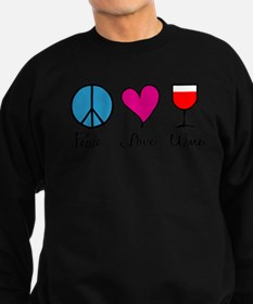 Peace Love Wine Sweatshirt (dark)