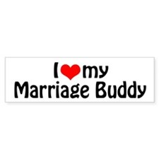 Marriage Buddy Bumper Bumper Sticker