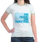 I'm Huge on Twitter. Jr. Ringer T-Shirt