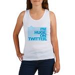 I'm Huge on Twitter. Women's Tank Top