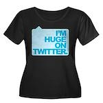 I'm Huge on Twitter. Women's Plus Size Scoop Neck